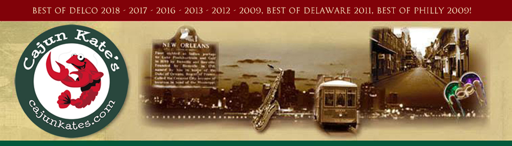 4d75f448c Cajun Kate's New Orleans Market - Best of Delco 2018 - 2017 - 2016 - 2013 -  2012 - 2009, Best of Delaware 2011, Best of Philly 2009